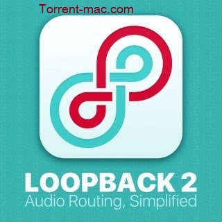Loopback Audio 2.1.4 Crack Mac with Serial Number Latest